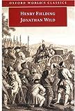 Jonathan Wild, Henry Fielding, 0192804081