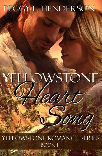 Download Yellowstone Heart Song: Yellowstone Romance Series Book 1 (Volume 1) ebook