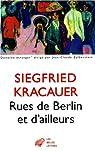 Rues de Berlin et d'ailleurs par Kracauer