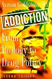 Addiction: From Biology to Drug Policy