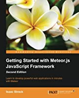 Getting Started with Meteor.js JavaScript Framework, 2nd Edition Front Cover