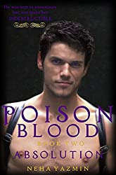 Poison Blood, Book 2: Absolution - A Paranormal Urban Fantasy Novel (Poison Blood Series)