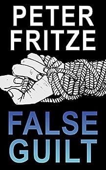 False Guilt by [Fritze, Peter]