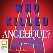 Who Killed Angelique? | Emma Darcy