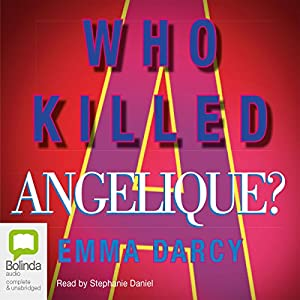 Who Killed Angelique? Audiobook