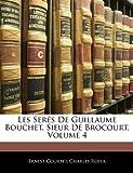 Les Serés de Guillaume Bouchet, Sieur de Brocourt, Ernest Courbet and Charles Royer, 1145962297