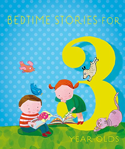 Bedtime Stories for 3 Year Olds