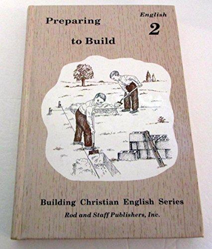 Preparing to Build (Building Christian English Series, Grade 2)