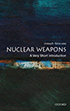 Nuclear Weapons: A Very Short Introduction (Very Short Introductions)