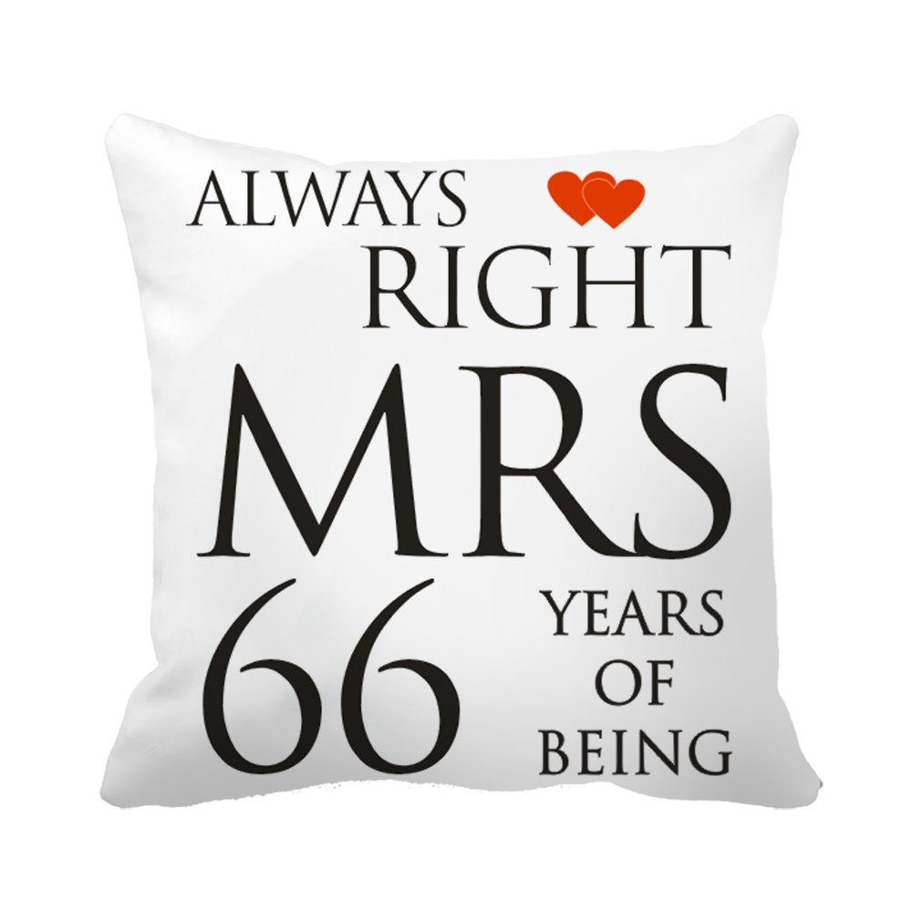 "CiCiDi Mrs Always Right 66 Years Anniversary Custom Gift Decorative Canvas Cotton Square Pillow 16""x 16"""