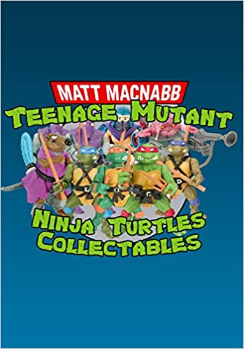 Teenage Mutant Ninja Turtles Collectables Book