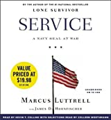 By Luttrell, Marcus Service: A Navy SEAL at War Audiobook, Unabridged (2013) Audio CD