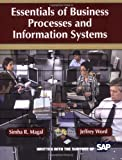Essentials of Business Processes and Information Systems, Magal, Simha R. and Word, Jeffrey, 0470418540