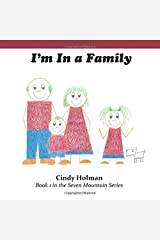 I'm in a Family (The Seven Mountain Series) Paperback