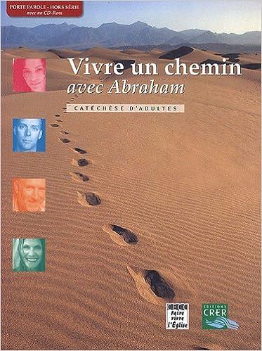 Lire en ligne Vivre un chemin avec Abraham (1Cédérom) pdf