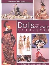Dolls of the Art Deco Era 1910-1940: Collect, Restore, Create & Play