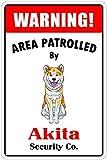 Warning Area Patrolled By Akita 8