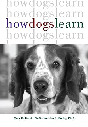 How Dogs Learn (Howell Reference Books) - Kindle edition ...