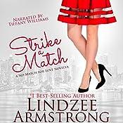 Strike a Match: No Match for Love, Book 1 | Lindzee Armstrong