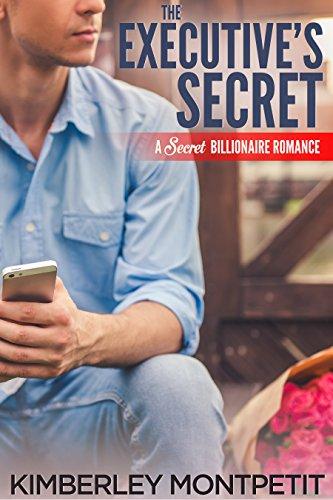 The Executive's Secret: A Secret Billionaire Romance cover