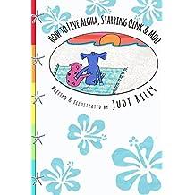 How to Live Aloha, Starring Oink & Moo