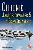 Chronik Jagdgeschwader 5  »Eismeerjäger«