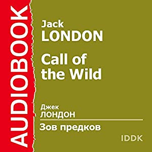 Call of the Wild [Russian Edition] Audiobook