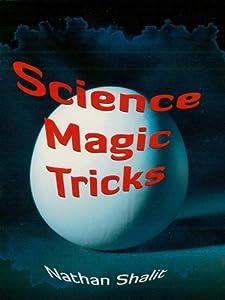 Science Magic Tricks (Dover Children's Science Books)
