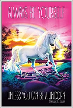 Unicorn – Framed Fantasy Poster Print Always Be Yourself, Unless You Can Be A Unicorn Size 24 inches x 36 inches