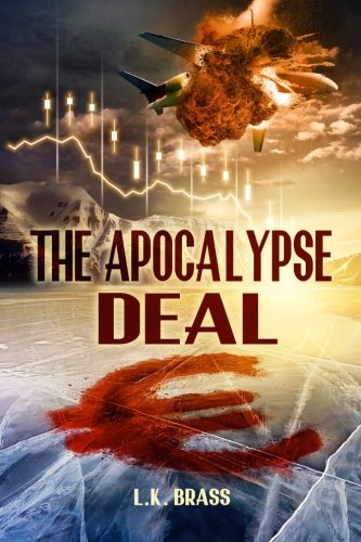 The Apocalypse Deal (Volume 1)