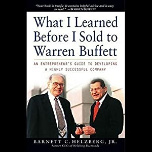 What I Learned Before I Sold to Warren Buffett Audiobook
