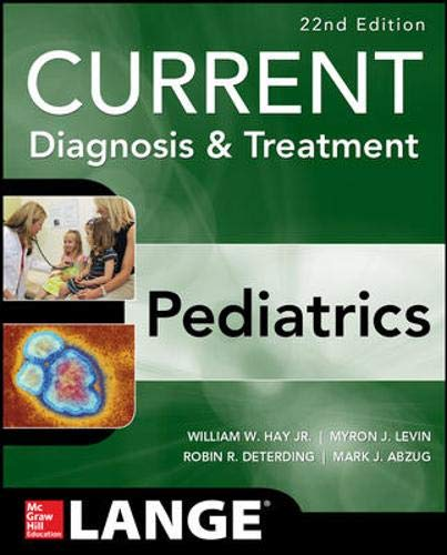CURRENT Diagnosis and Treatment Pediatrics, Twenty-Second Edition (Current Diagnosis & Treatment) (Best Pain Medicine For Ear Infection)