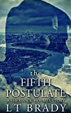 The Fifth Postulate: A Sherlock Holmes story