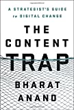 img - for The Content Trap: A Strategist's Guide to Digital Change book / textbook / text book