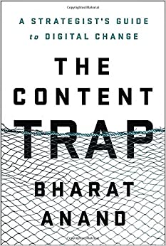 Book cover for The Content Trap by Bharat Anand