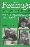 Feelings Alphabet, Judy Lalli, 0915190826