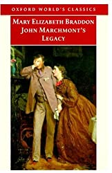 John Marchmont's Legacy (Oxford World's Classics)