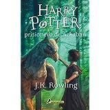 Harry Potter y el prisionero de Azkaban (Harry 03) (Spanish Edition)
