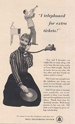 I Telephone for Extra Tickets, Bell Telephone Print Ad (1956 Bell Telephone)
