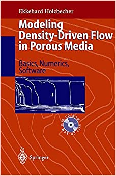 Book Modeling Density-Driven Flow in Porous Media: Principles, Numerics, Software