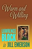 img - for Warm and Willing (The Jill Emerson Novels) (Volume 2) book / textbook / text book