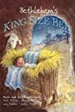Bethlehem's King Size Bed, Dixie & Sharon Phillips and Lucy Robbins, 1616334231