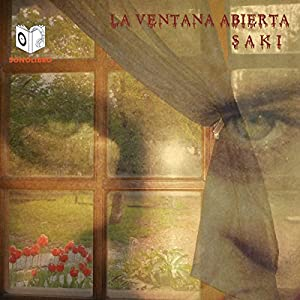 La Ventana Abierta [The Open Window] Audiobook