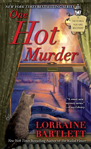 One Hot Murder (Victoria Square Mystery Book 3)