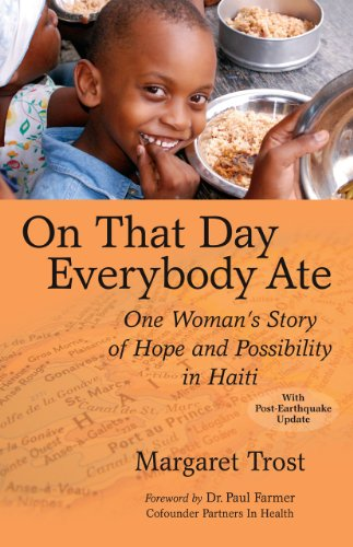 On That Day, Everybody Ate: One Woman's Story of Hope and Possibility in Haiti