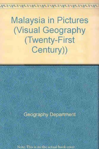Malaysia in Pictures (Visual Geography (Twenty-First Century))