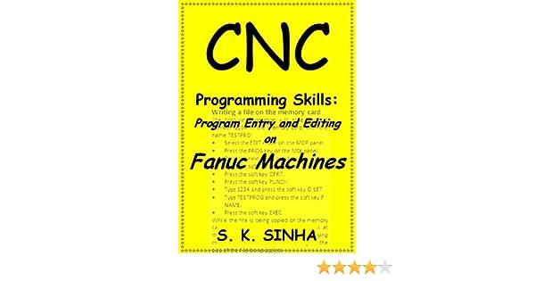 CNC Programming Skills: Program Entry and Editing on Fanuc Machines