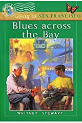 Blues Across the Bay (Going To... (Paperback)) Paperback