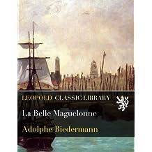 La Belle Maguelonne