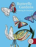 Butterfly Gardens: Coloring For Everyone (Creative Stress Relieving Adult Coloring) by Madeline Goryl